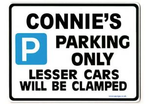 Connie S Personalised Parking Sign Gift Unique Car Present